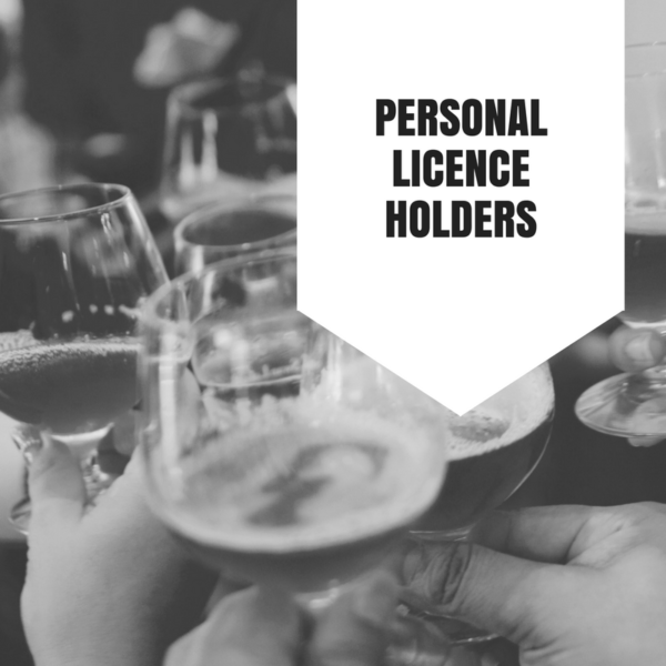 Personal License Holders Course