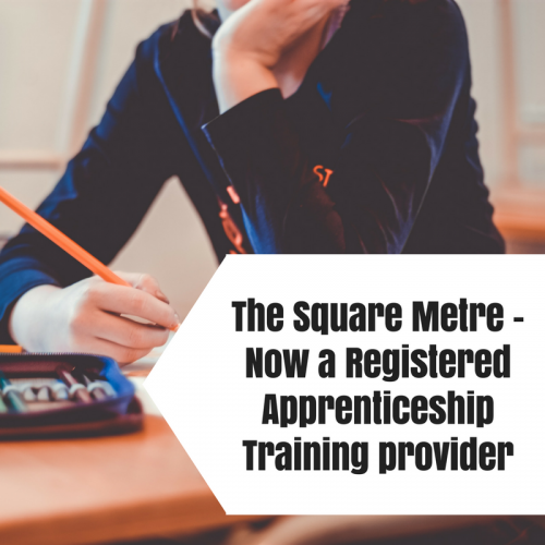 The Square Metre is now a registered provider of Apprenticeship training